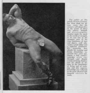 Eugen Sandow, the first famous modern body-builder, posing — as ever — in the classical style